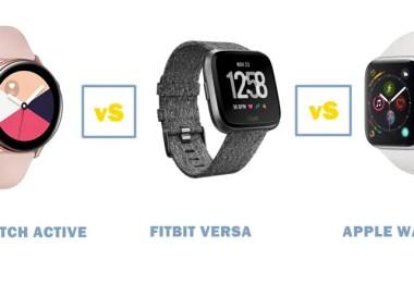 galaxy watch active vs fitbit versa vs apple watch series 4 comparisons