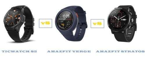 ticwatch s2 vs amazfit verge vs stratos specs and features compared