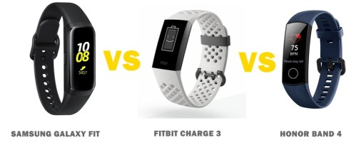 Samsung Galaxy Fit vs Fitbit Charge 3 vs Honor Band 4 Compared
