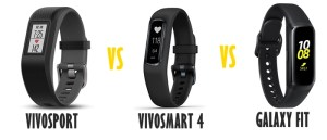 garmin vivosport vs vivosmart 4vs samsung galaxy fit