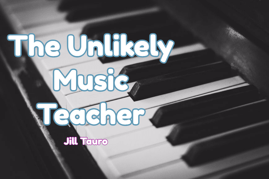 The Unlikely Music Teacher