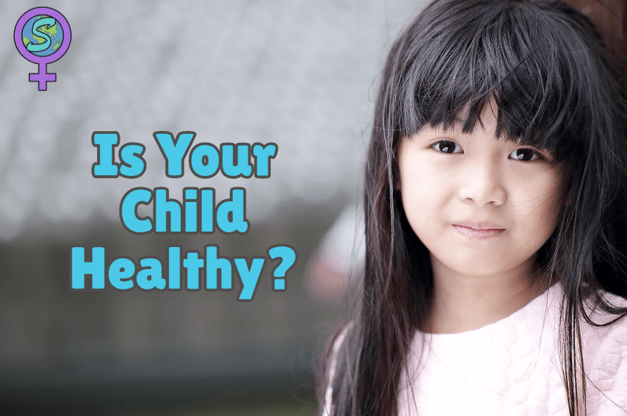 Is Your Child Healthy?