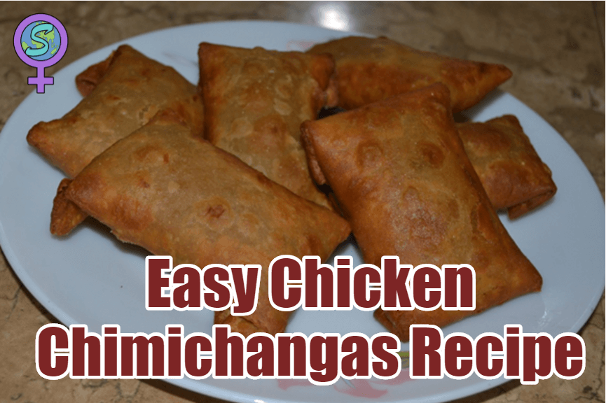Easy Chicken Chimichangas Recipe