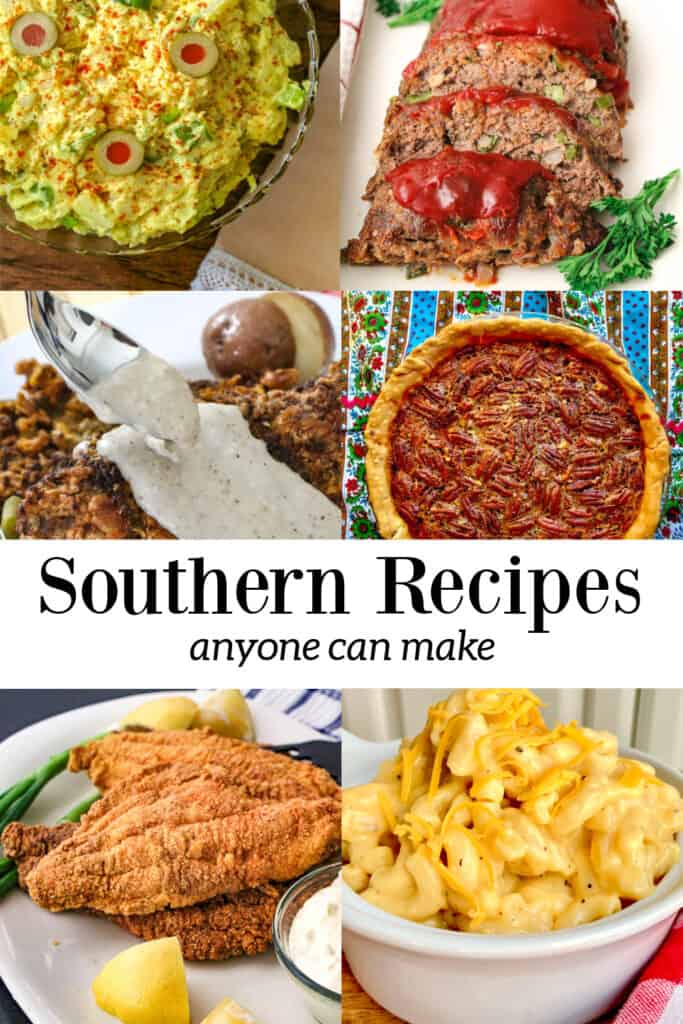 Collage of Southern Recipes anyone can make