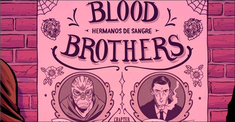 Smash Pages Q&A: Fabian Rangel Jr. on 'Blood Brothers'