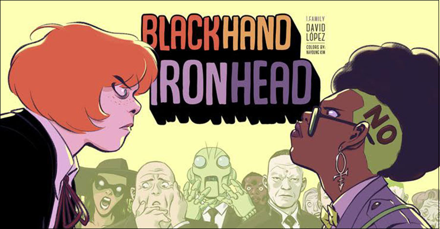 David Lopez's 'BlackHand & IronHead' coming to print