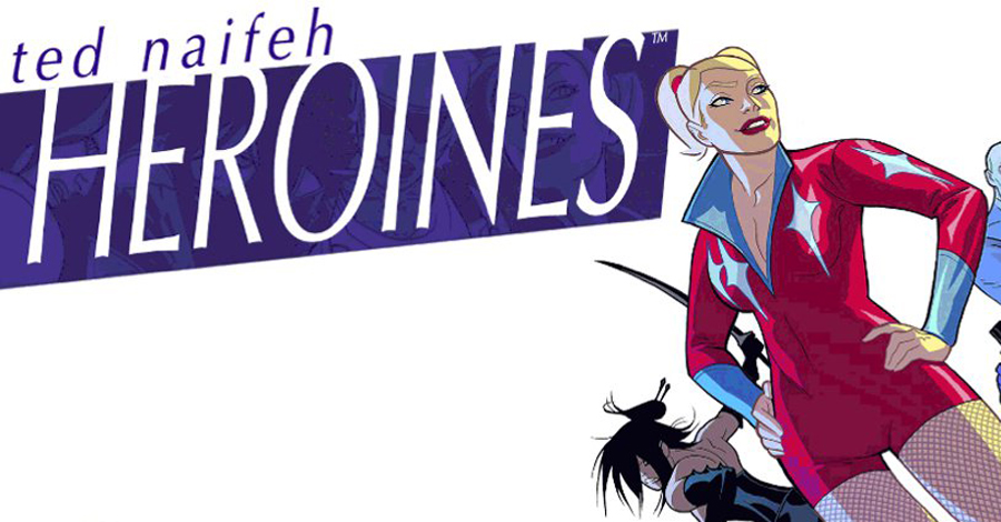 Ted Naifeh, Space Goat look to crowfund 'Heroines' collection