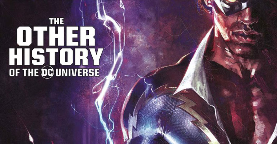 Comics Lowdown | 'The Other History of the DC Universe' gets a release date