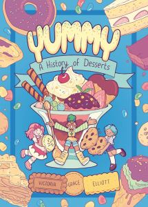 Cover of Yummy: A History of Desserts, showing three sprites frolicking around an elaborate ice cream sundae.