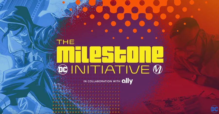 DC + Milestone announce The Milestone Initiative