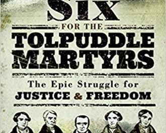 Book Review Epic account of the Tolpuddle martyrs' struggle for trade union rights | Morning Star