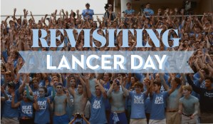 Revisiting Lancer Day