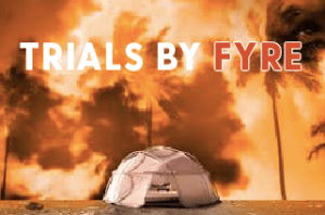 Trials by Fyre: A Review of Netflix and Hulu's Fyre Festival Documentaries