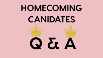 Homecoming Candidates Q&A