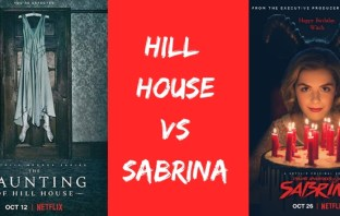 The Haunting of Hill House VS Chilling Adventures of Sabrina