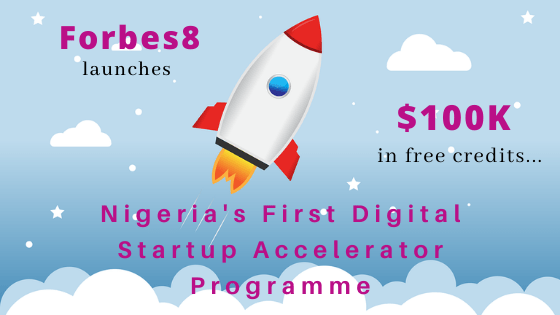 Forbes8 launches digital startup accelerator programme, apply for a chance to win $100k in free credits