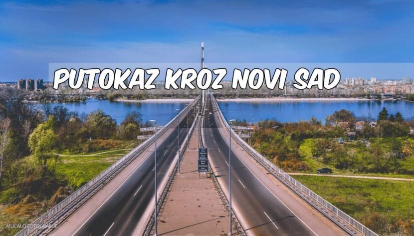 Putokaz kroz Novi Sad