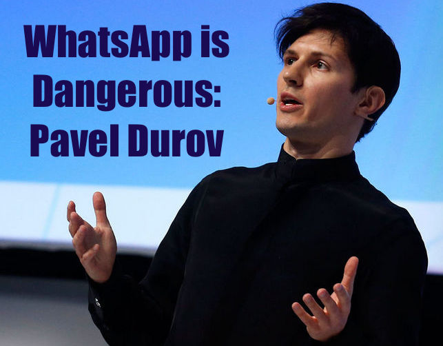 Here is Why Using WhatsApp Is Dangerous, Writes Pavel Durov of Telegram