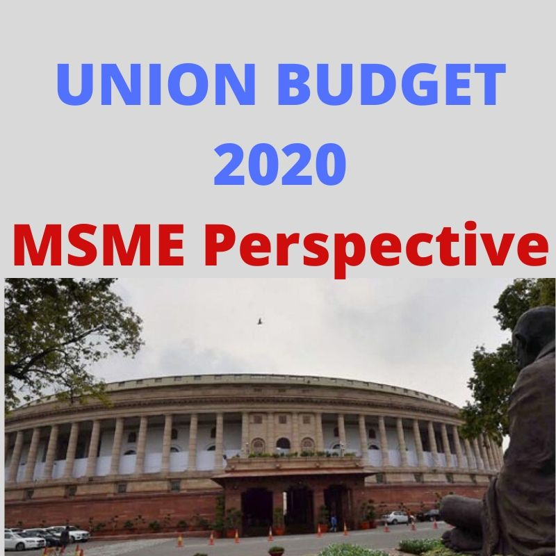 7 Cherries for MSMEs in The Union Budget 2020