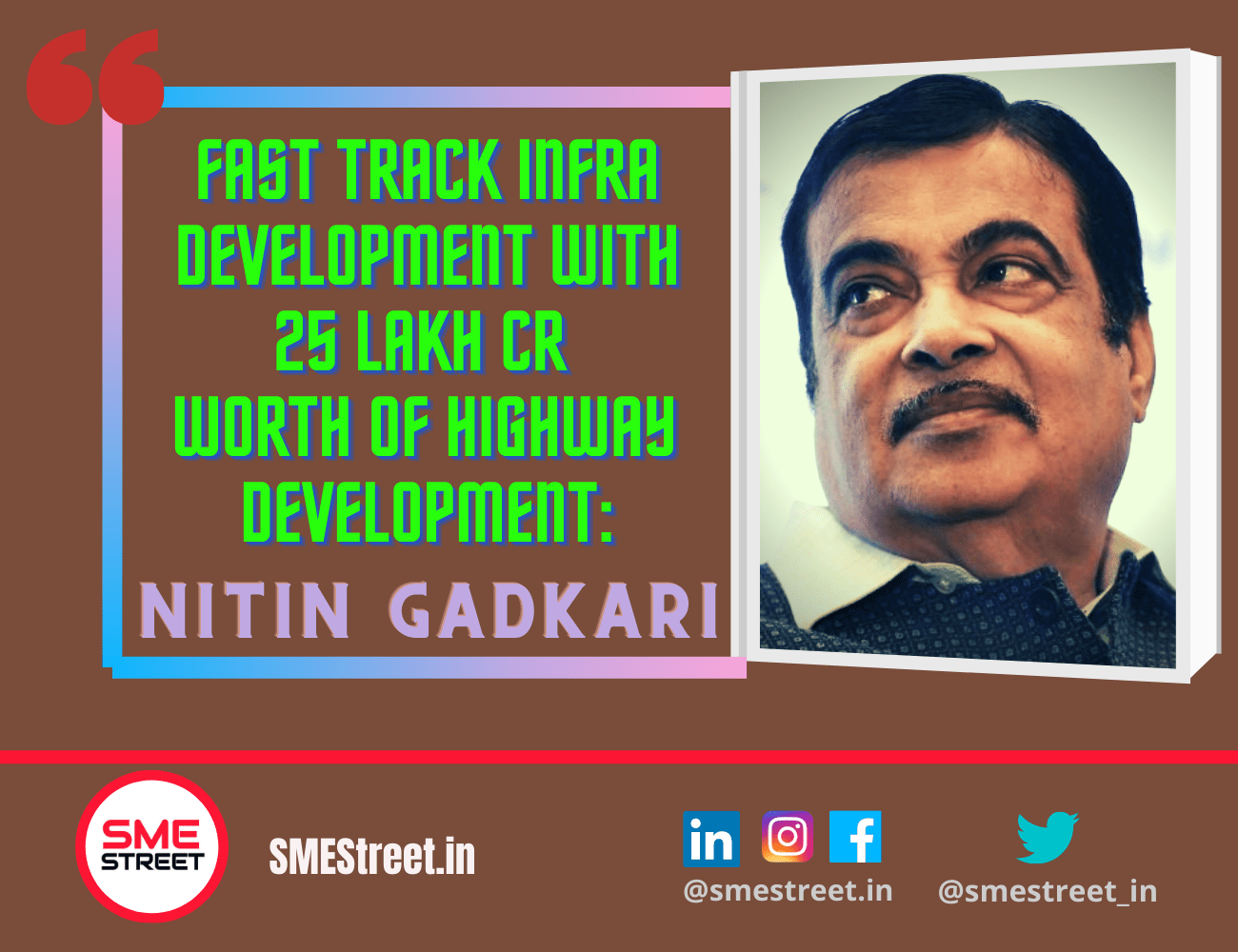 We Will Work on Making Fast-Track Highway Projects And to Invest INR 25 Lakh Crore : Nitin Gadkari