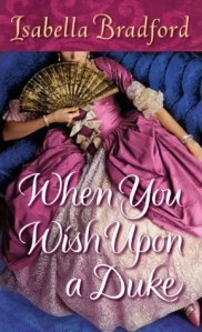 Review: When You Wish Upon a Duke by Isabella Bradford