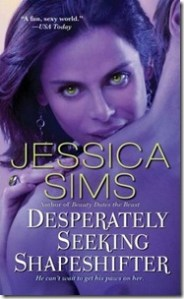 Review: Desperately Seeking Shapeshifter by Jessica Sims