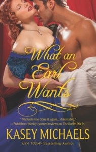 Review: What an Earl Wants by Kasey Michaels