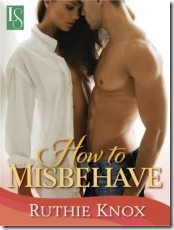 Review and Giveaway: How to Misbehave by Ruthie Knox