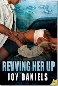 Review: Revving Her Up by Joy Daniels