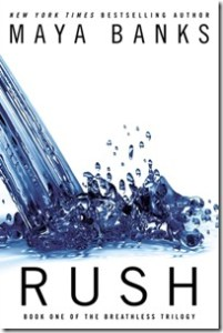 DNF Review: Rush by Maya Banks