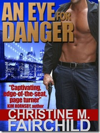 Review: An Eye For Danger by Christine M. Fairchild