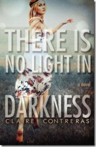 Review: There is No Light in Darkness by Claire Contreras
