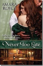 Review: Never Too Late by Amara Royce