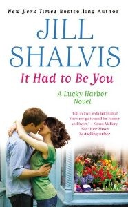 It Had To Be You by Jill Shalvis Giveaway!