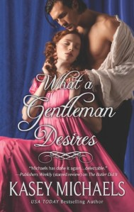 Review: What a Gentleman Desires by Kasey Michaels