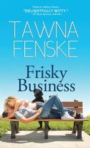 Review: Frisky Business by Tawna Fenske