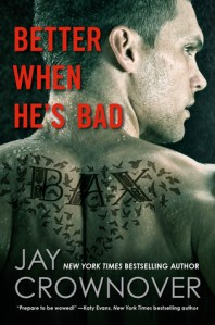 Review: Better When He's Bad by Jay Crownover