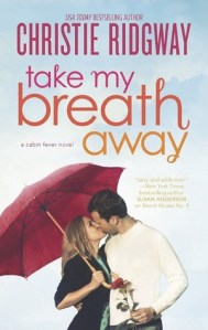 Review: Take my Breath Away by Christie Ridgway