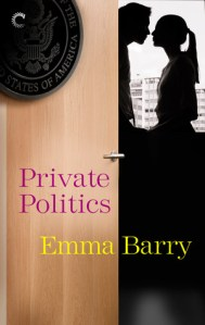 Review: Private Politics by Emma Barry