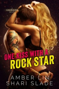Review: One Kiss With A Rock Star by Amber Lin and Shari Slade