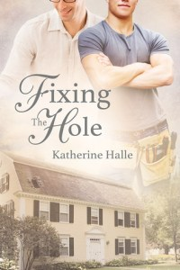 Review: Fixing the Hole by Katherine Halle