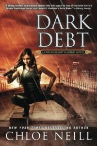 Review: Dark Debt by Chloe Neill