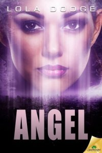 Review: Angel by Lola Dodge