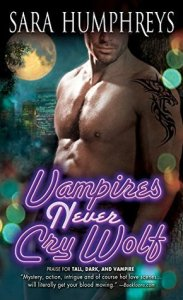 Review: Vampires Never Cry Wolf by Sara Humphreys