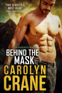 Review: Behind the Mask by Carolyn Crane