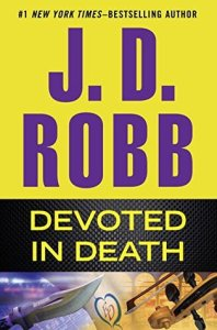 Review: Devoted In Death by J.D. Robb