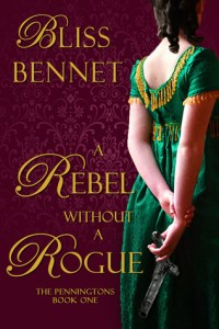 Review: A Rebel Without a Rogue by Bliss Bennet