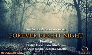 Forever's #Halloweek Fright Night!