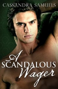 Review: A Scandalous Wager by Cassandra Samuels