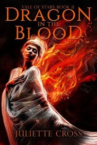 Review: Dragon in the Blood by Juliette Cross
